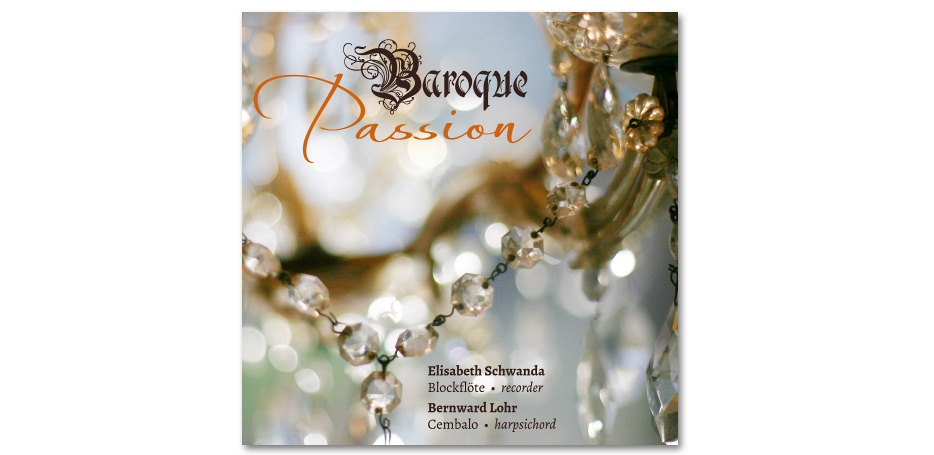 """CD-Booklet """"Baroque Passion"""" von Blockflötistin Elisabeth Schwanda und Cembalist Bernward Lohr gestaltet von stefanie lombert : grafikdesign Hannover"""